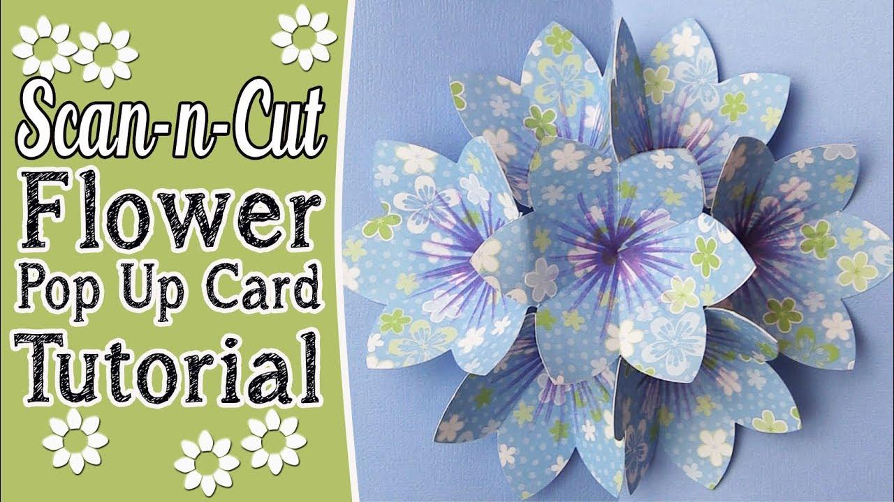 Brother Scanncut Blooming Flower Popup Card Tutorial Alanda Craft
