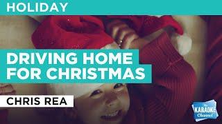Driving Home For Christmas : Chris Rea   Karaoke with Lyrics