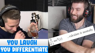 You Laugh You Diffęrentiate pt.1   ft @Flammable Maths
