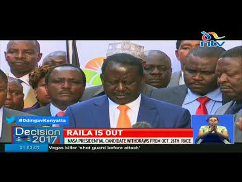 Nasa presidential candidate Raila Odinga withdraws from October 26th race