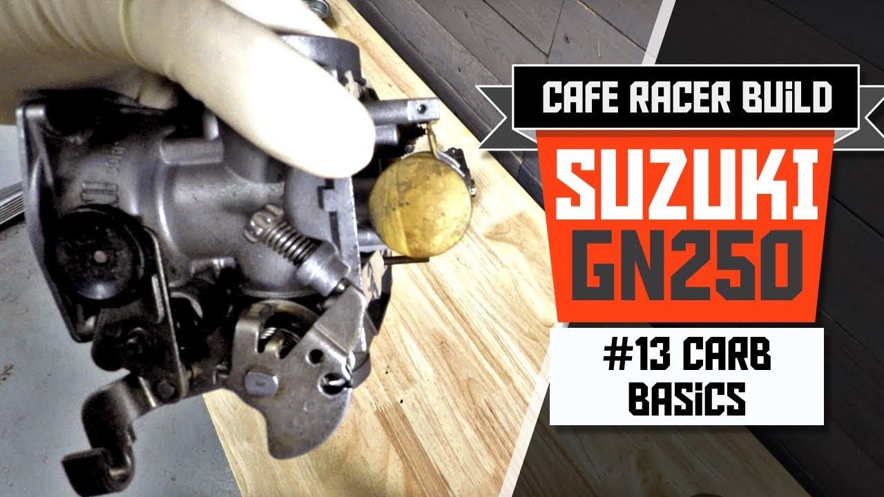 Suzuki Gn 250 Cafe Racer Build Part 13 Carburetor Basics Youtube 31ah64fg700 Parts List And Diagram 2012 Ereplacementpartscom
