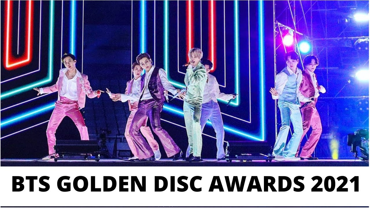 bts golden disk awards 2021| golden disk awards 2021 - YouTube