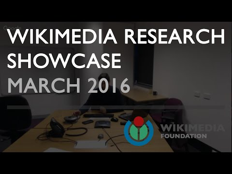 Wikimedia Research Showcase - March 2016