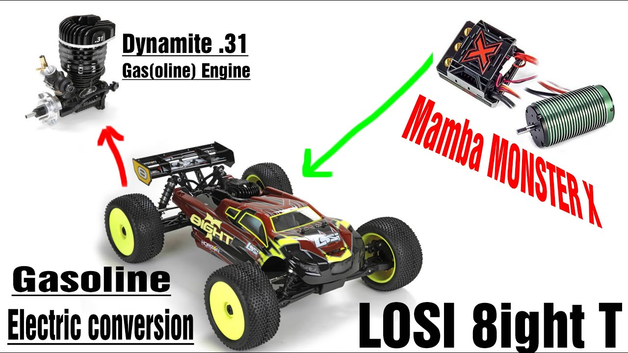 Losi 8ight T Gas Electric Conversion With Mamba Monster X