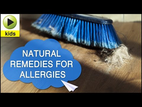 Kids Health: Allergies – Natural Home Remedies for Allergies