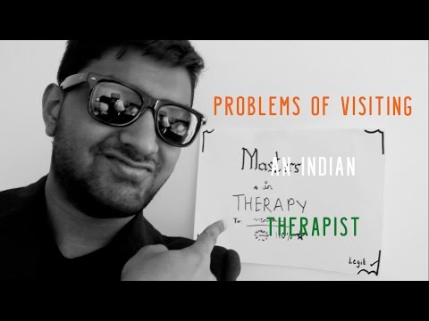 Problems of Visiting an Indian Therapist
