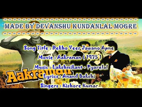 Dekho Veer Jawano Apne - Origional Patriotic Karaoke With Hindi Scrolling Lyrics - Aakraman(1975)