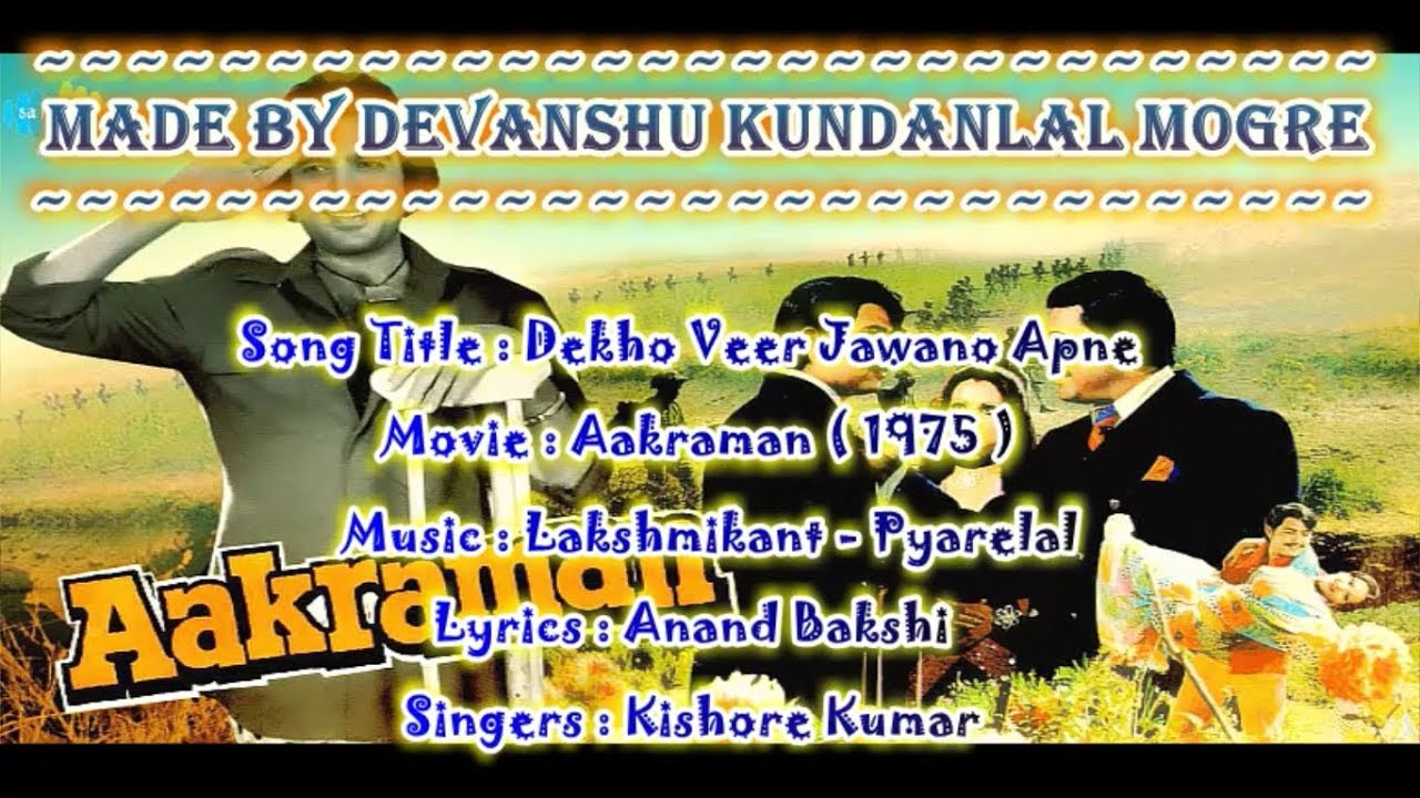 Dekho Veer Jawano Apne - Origional Patriotic Karaoke With Hindi Scrolling  Lyrics - Aakraman (1975)