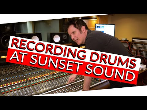 Recording Drums at Sunset Sound (Studio 1) - Warren Huart: Produce Like A Pro