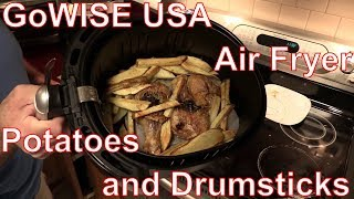Oops: GoWISE USA Air Fryer Episode III - Revenge of the Potato and Drumstick