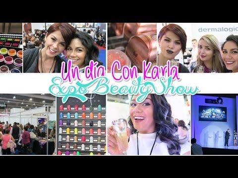 Expo Beauty Show 2016 | Un día con Karla | 23KRL