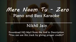 mere-naam-tu---zero-best-karaoke-with-piano-and-bass