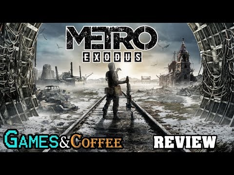 Metro Exodus Review  | Games & Coffee - Xbox One X (In Progress)