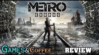 Metro Exodus Review  | Games & Coffee – Xbox One X (In Progress)