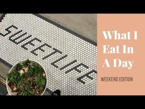 What I Eat In A Day: Weekend Edition 2017 | Healthy, Vegetarian, Meat-Free