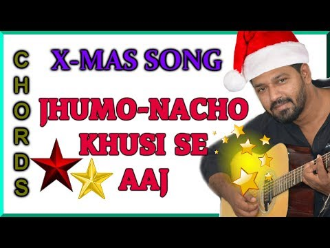 Jhumo Nacho Khusi Se Aaj || Guitar Chords Tutorial || Christmas Song