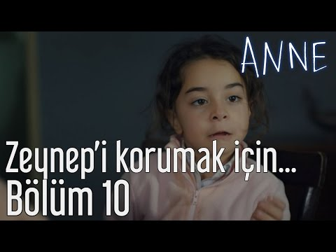Anne 10. Bölüm - Zeynep