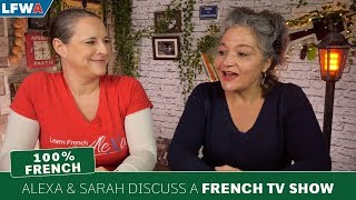 Alexa and Sarah discuss an old French TV Show: Les Dames de la Côte
