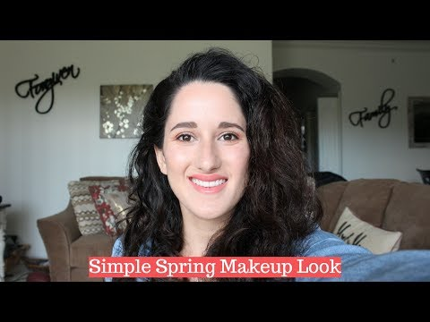 Simple Spring Makeup Look | CRUELTY FREE & NON-TOXIC