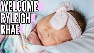 LABOR AND DELIVERY   WELCOME RYLEIGH RHAE!