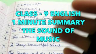 CLASS 9 English THE SOUND OF MUSIC Summary in 1 MINUTE