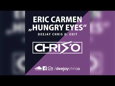 eric-carmen---hungry-eyes-(dj-chris-o.-edit)-remix-/-bootleg