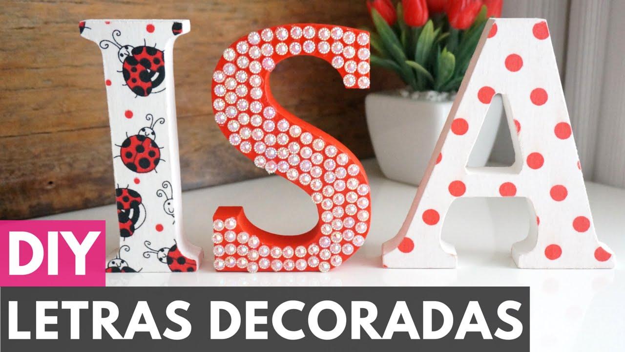 Letras em mdf decoradas diy fa a voc mesmo youtube - Letras grandes decoradas ...