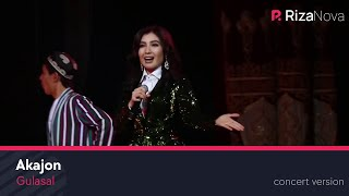 Gulasal - Akajon | Гуласал - Акажон (concert version)
