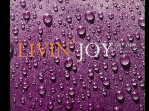 Livin' Joy Dreamer [Original Club Mix]