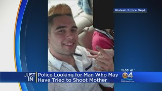 Police In Hialeah Searching For Man They Say Opened Fire On His Mother