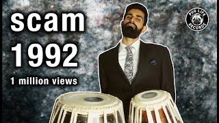 SCAM 1992 TABLA!!! | Shobhit Banwait | Achint