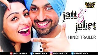 Jatt & Juliet Official Hindi Trailer | Diljit Dosanjh | Neeru Bajwa | Bollywood Trailer