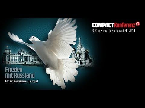Frieden mit Russland - Für ein souveränes Europa - COMPACT Friedenskonferenz 2014