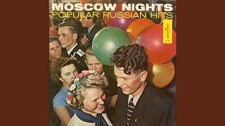 Moscow Nights Podmoskovni Vechera