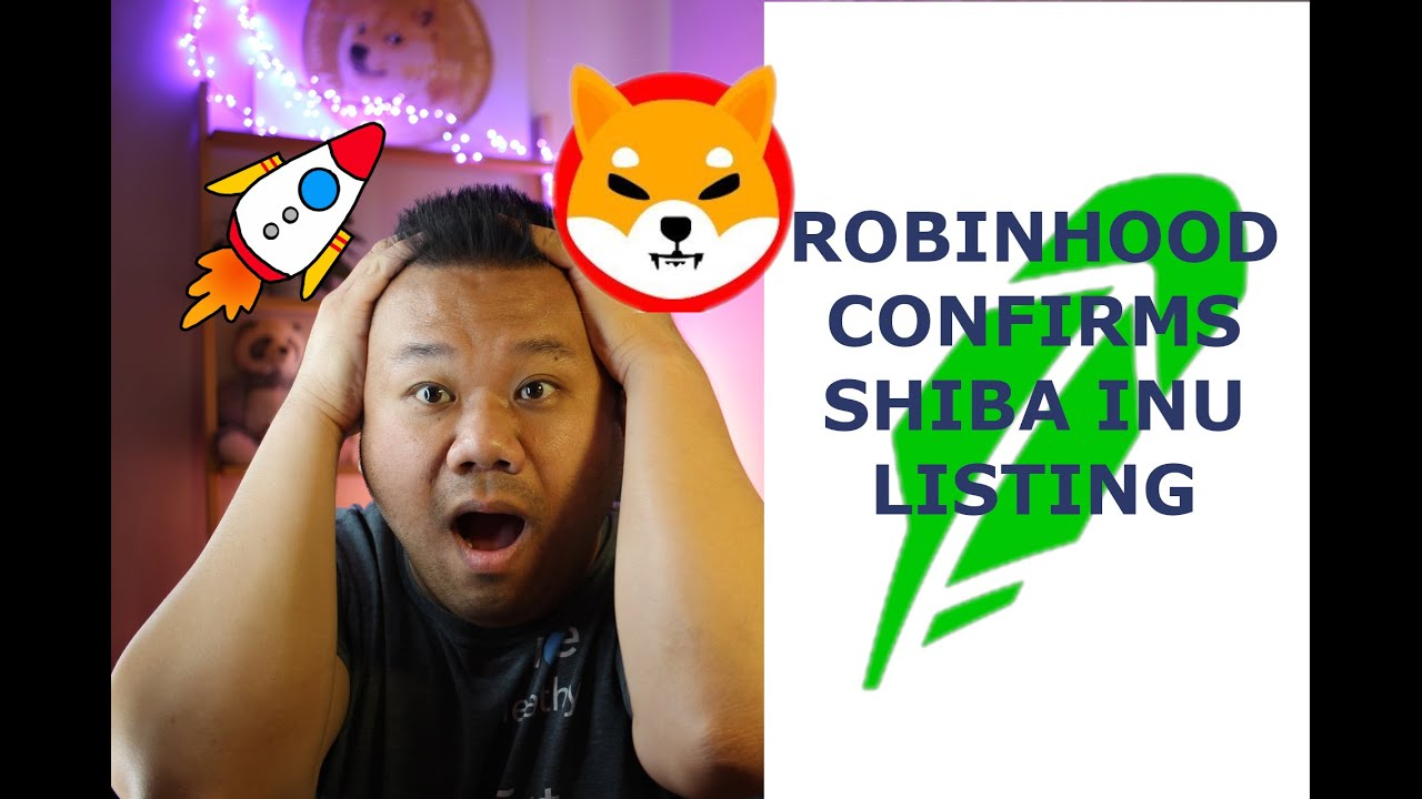 Download UPDATE! ROBINHOOD CONFIRMATION OF SHIBA INU LISTING