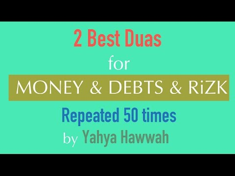 2 Best Duas for | MONEY & DEBTS & RiZK | (50x) by Yahya Hawwah
