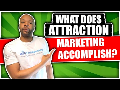 What Does Attraction Marketing Accomplish | WiFi Entrepreneur | Affiliate Marketing Guide Journal 26