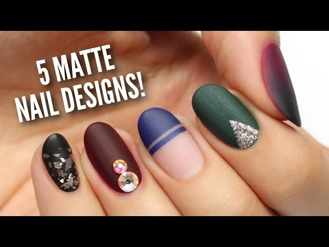 5 PERFECT Ways To Wear MATTE Nails!