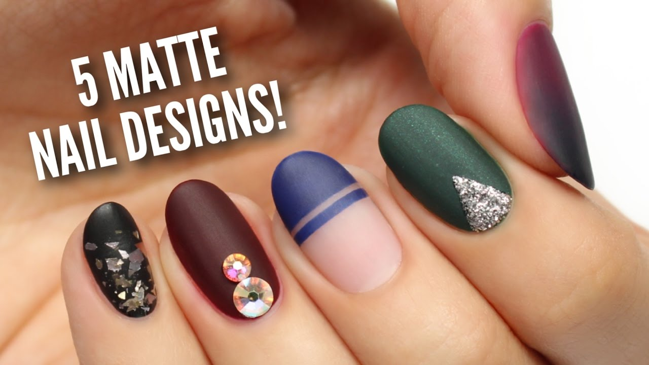 5 Perfect Ways To Wear Matte Nails Youtube