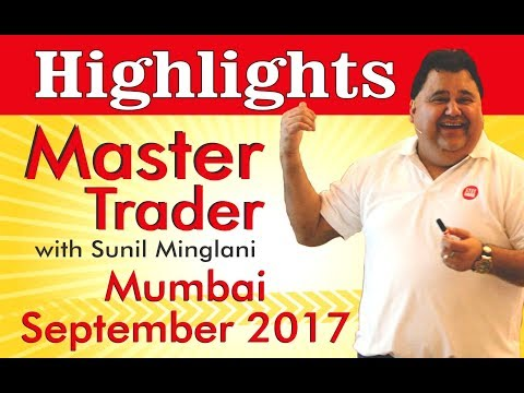 Highlights of Master Trader Program-Mumbai (Sep 2017)| Technical Analysis in Hindi | Sunil Minglani