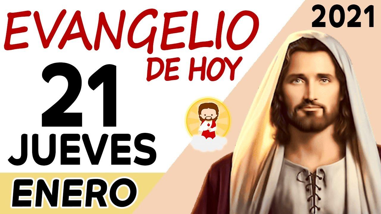 Evangelio del dia Jueves 21 Enero de 2021   REFLEXIÓN   ORANDO CON AMOR