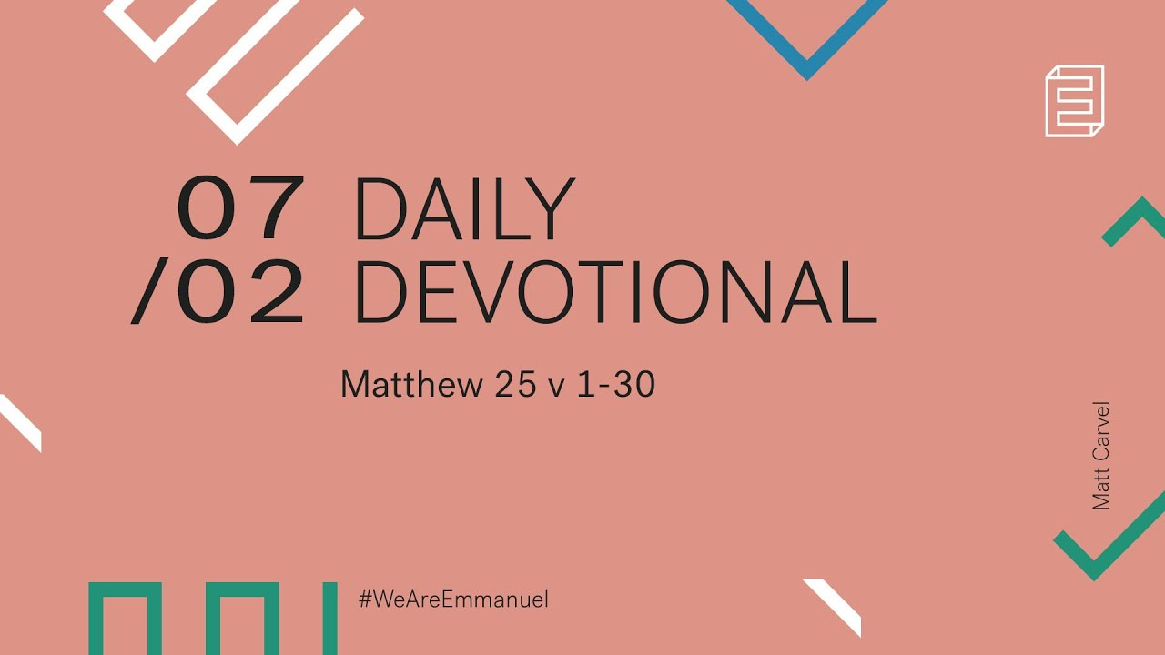 Daily Devotion with Matt Carvel // Matthew 25:1-30 Cover Image