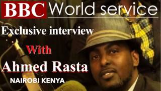 Ahmed Rasta BBC Interview in Nairobi Kenya