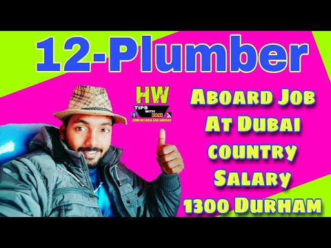 12 Plumber Post Job At Dubai-UAE Country, Apply Soon And Fast, Tips with Pasi
