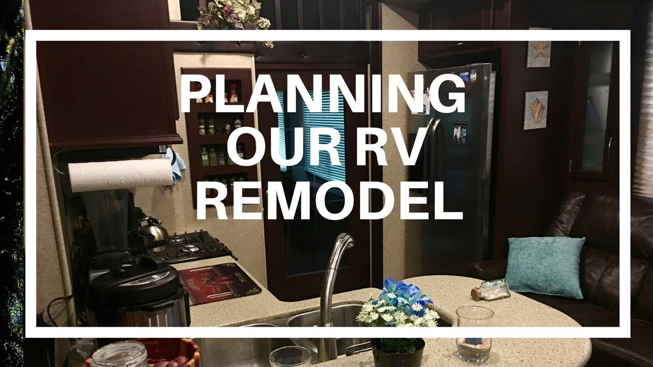 Planning an RV Remodel: RV Interior Makeover and Renovation