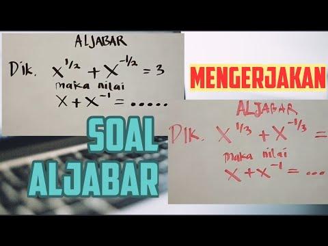 [aljabar]-mengerjakan-soal-x^1/3+x^-1/3=3-dan-soal-x^1/2+x^-1/2=3-maka-nilai-x+x^-1=-berapa