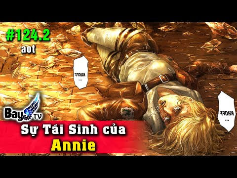 Chương 124.2 Sự Tái Sinh Của Annie
