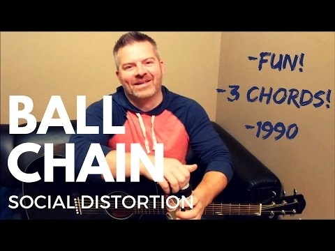 Ball and Chain - Social Distortion (beginner) Guitar Lesson
