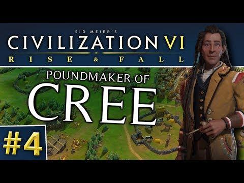 Civ VI: Rise and Fall #4   Cree - Crab Gengis