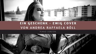 Ein Geschenk - Ewig (Cover Andrea Raffaela Böll)